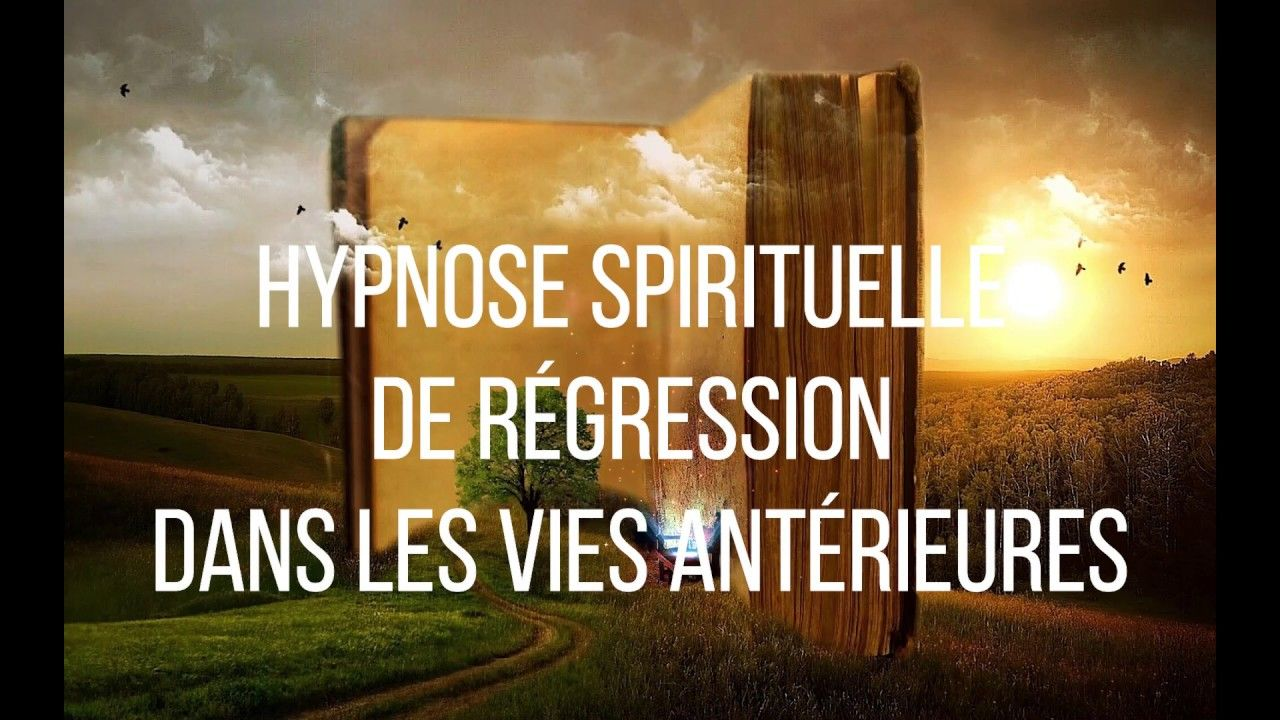 Extraits D Une Seance D Hypnose De Regression Dans Les Vie Anterieures Vie Anterieure Hypnose Soins Energetiques