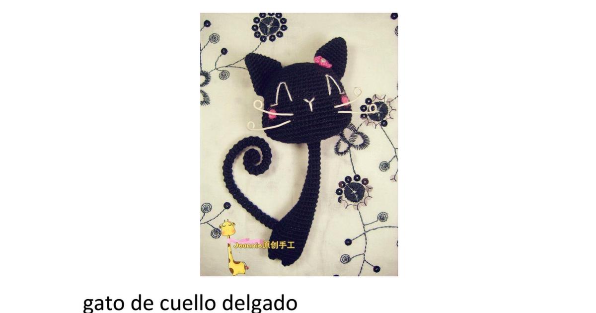 gato negro de cuello delgado.pdf | Patrones amigurumi | Pinterest ...