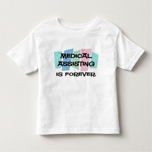 Medical Assisting Is Forever Tee T Shirt, Hoodie Sweatshirt