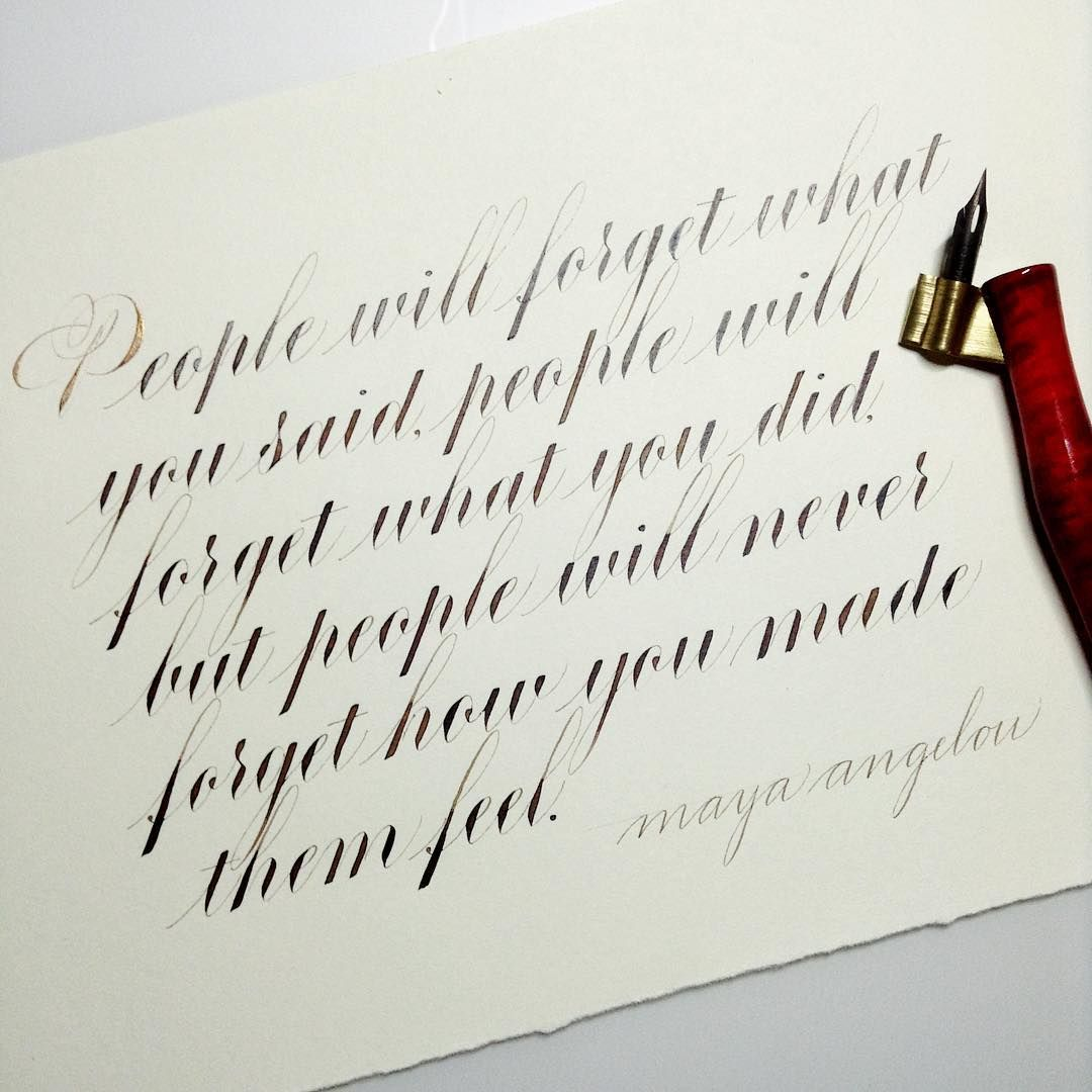Copperplate calligraphy instagram quotes maya angelou Pinterest calligraphy