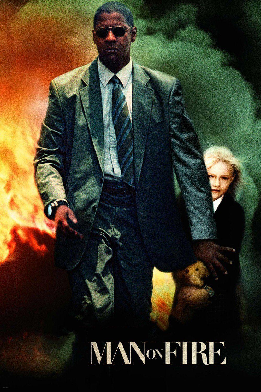 Watch Man On Fire Full Hd Movie Online Hd Movies Tv Series Online Fullhd Fullmovie Hdvix Movie720pjaded Ex Man On Fire Fire Movie Streaming Movies