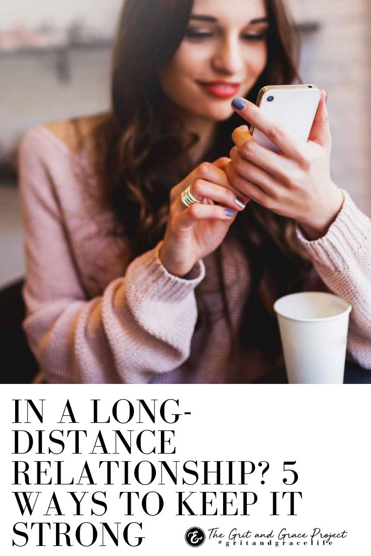In a Long-Distance Relationship? 5 Ways to Keep It Strong