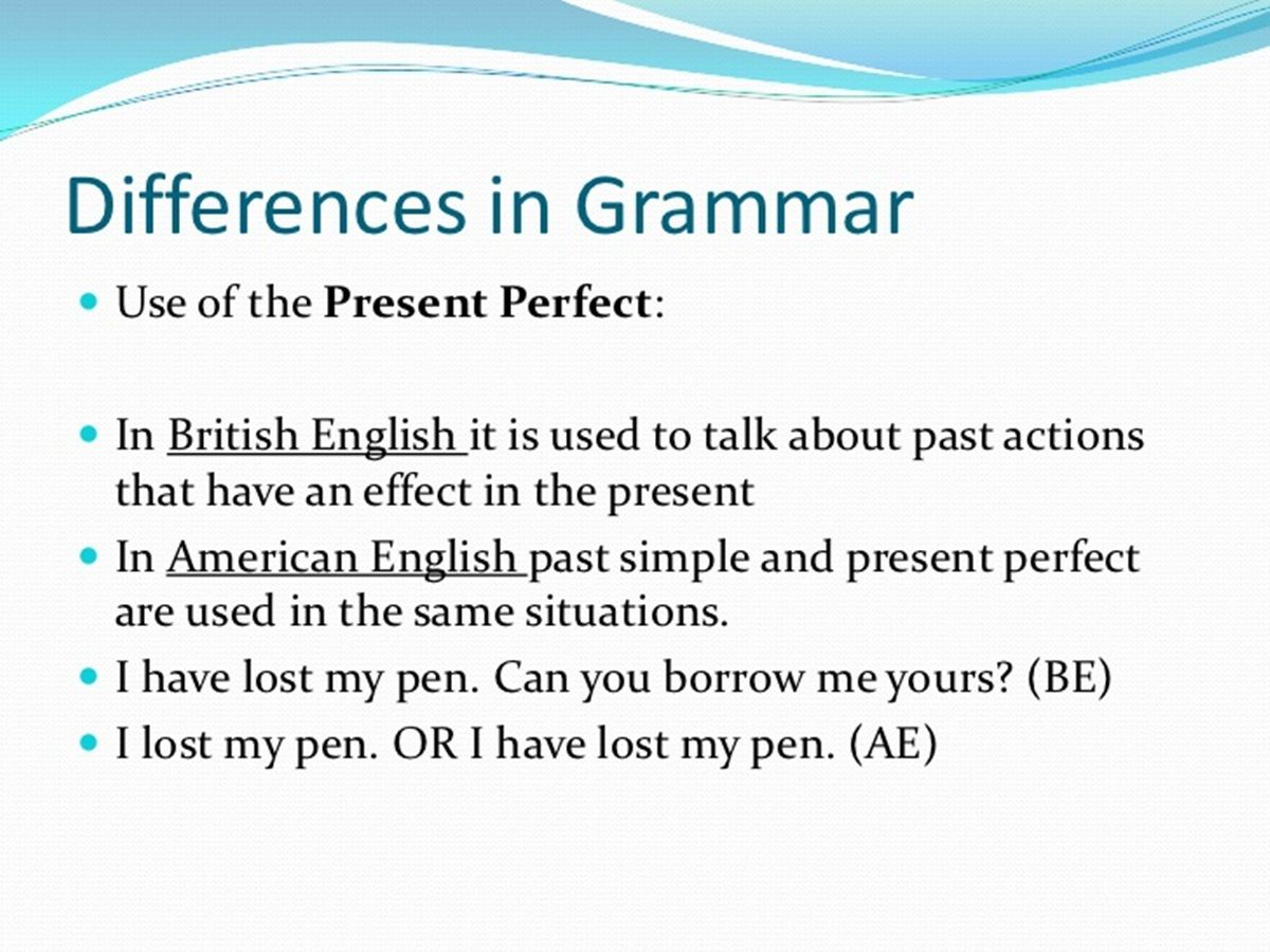 Differences In American And British English Grammar