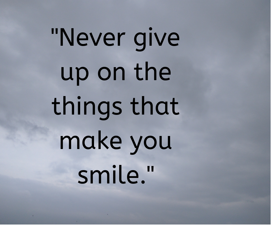 Life Quotes On Smile And Never Give Up Quotes For Whatsapp Smile Quotes Smile Status