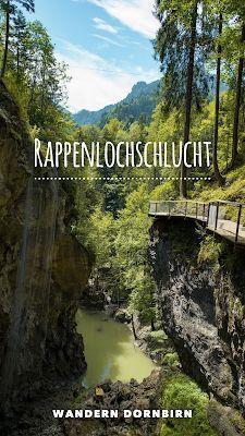 Rappenlochschlucht und Staufensee | Wandern Dornbirn #favoriteplaces