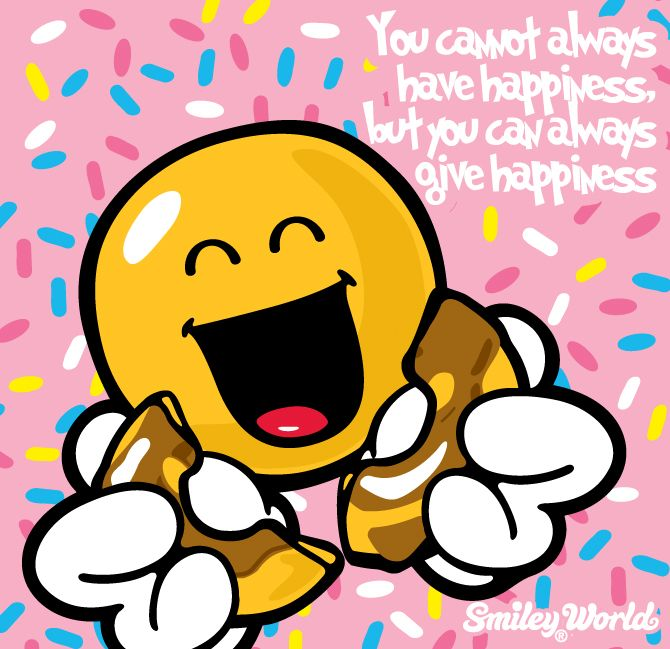 You Cannot Always Have Happiness But You Can Always Give Happiness Free Download Of The Smiley Happy Face Emoti Smiley Happy Happy Face Emoticon Smiley