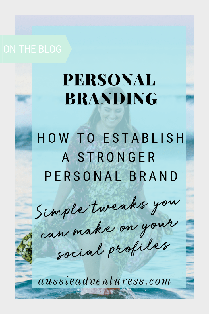 How To Establish A Stronger Personal Brand Personal Branding