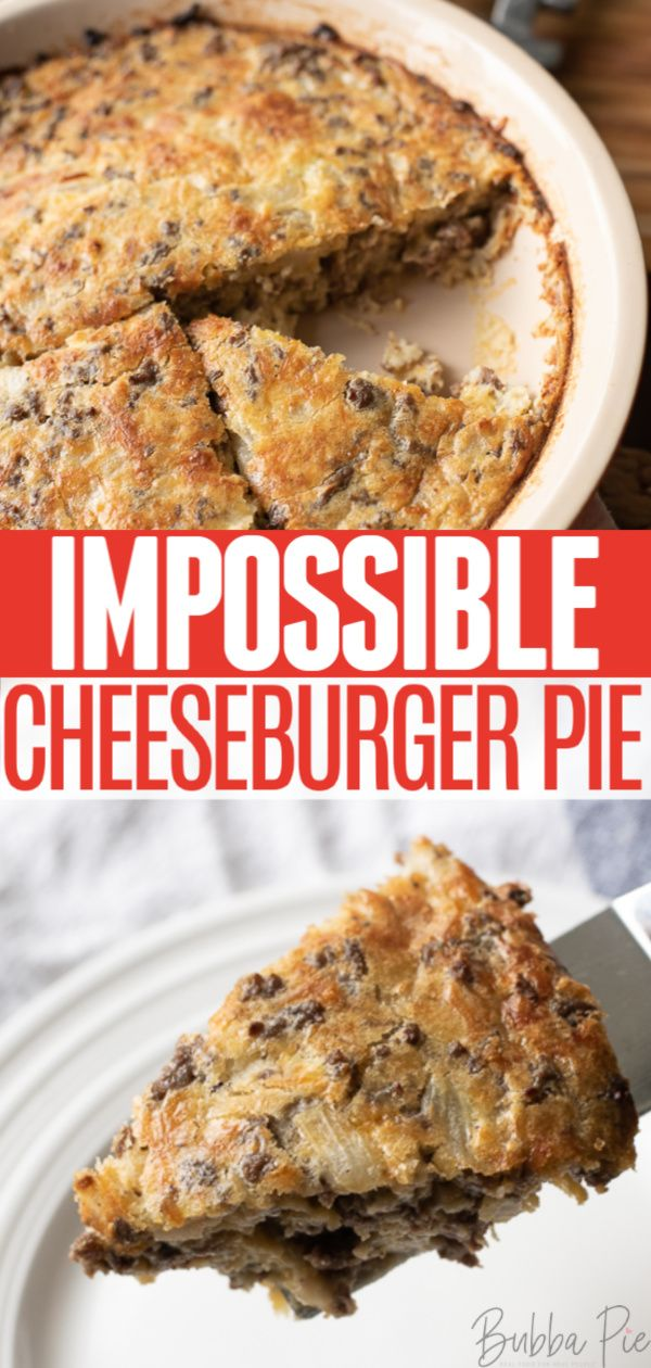 BISQUICK IMPOSSIBLE CHEESEBURGER PIE
