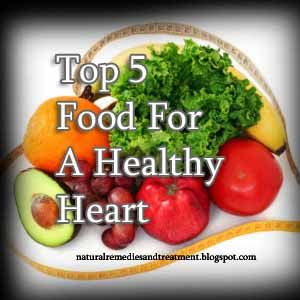 Top 5 Food For A Healthy Heart