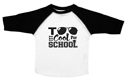 Too Cool For School / Funny Toddler Shirts / Kids Basebal... https://www.amazon.com/dp/B01MU9TJ3I/ref=cm_sw_r_pi_dp_x_TW.JybDYC5S5Z