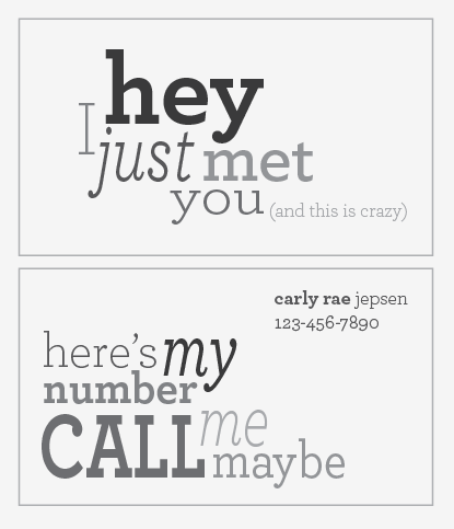 I Think This Is A Cute Idea Call Me Maybe Business Card Callmemaybe Call Maybe Call Me Maybe Cool Business Cards