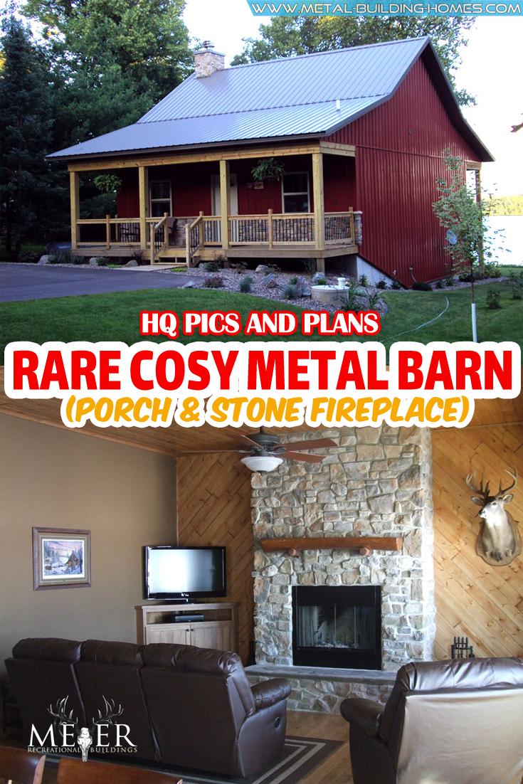 Rare Cosy Metal Barn w/ Porch & Stone Fireplace