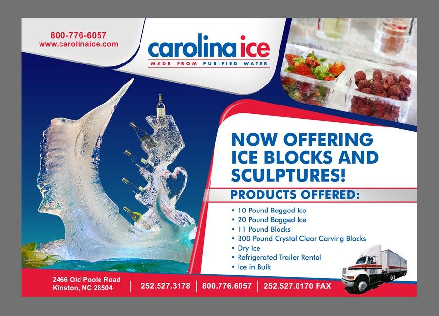 Carolina Ice Sculpture Ad Design Contest Half Page By Kumar 85 Ad Design Ice Sculptures Advertising Design