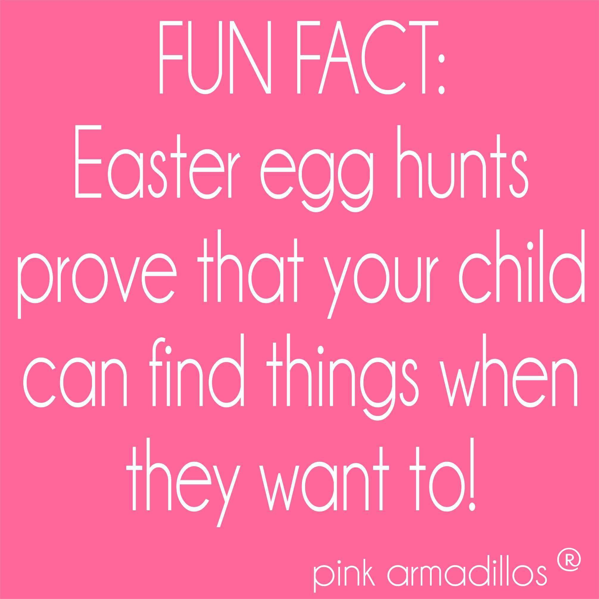 We Need An Easter Egg Hunt Everyday Funny Humor Easter Momlife Kids Pinkarmadillos Spreadingsouthe Parents Quotes Funny Happy Easter Funny Easter Humor