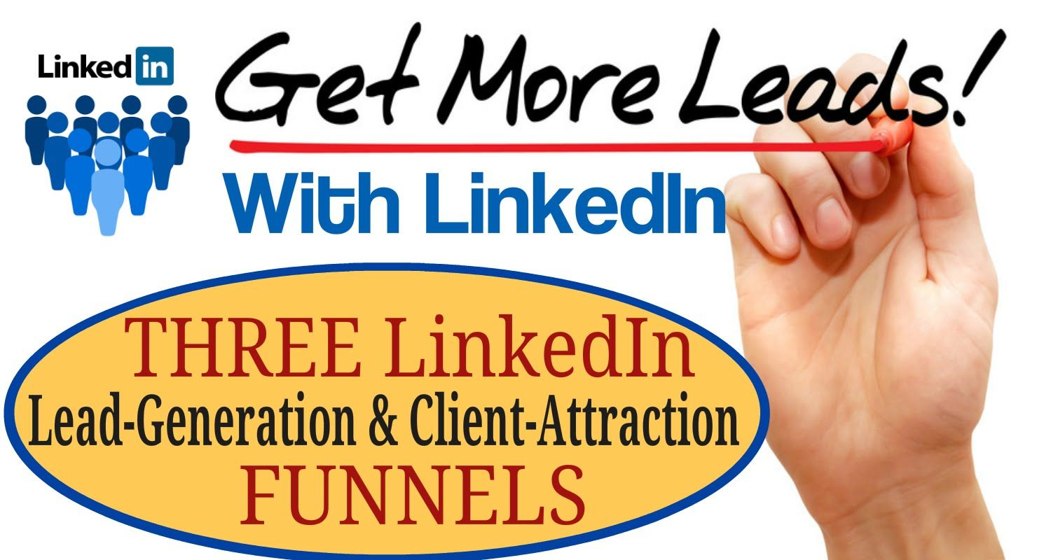 How to Generate MORE LEADS & MORE CLIENTS on LinkedIn for