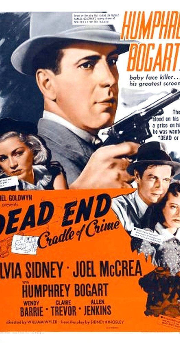 Dead End (1937) #williamwyler Directed by William Wyler.  With Sylvia Sidney, Joel McCrea, Humphrey Bogart, Wendy Barrie. The Dead End Kids, an unemployed architect, and gangster Baby Face Martin interact with an East Side neighborhood over one day and night. #williamwyler Dead End (1937) #williamwyler Directed by William Wyler.  With Sylvia Sidney, Joel McCrea, Humphrey Bogart, Wendy Barrie. The Dead End Kids, an unemployed architect, and gangster Baby Face Martin interact with an East Side n #williamwyler