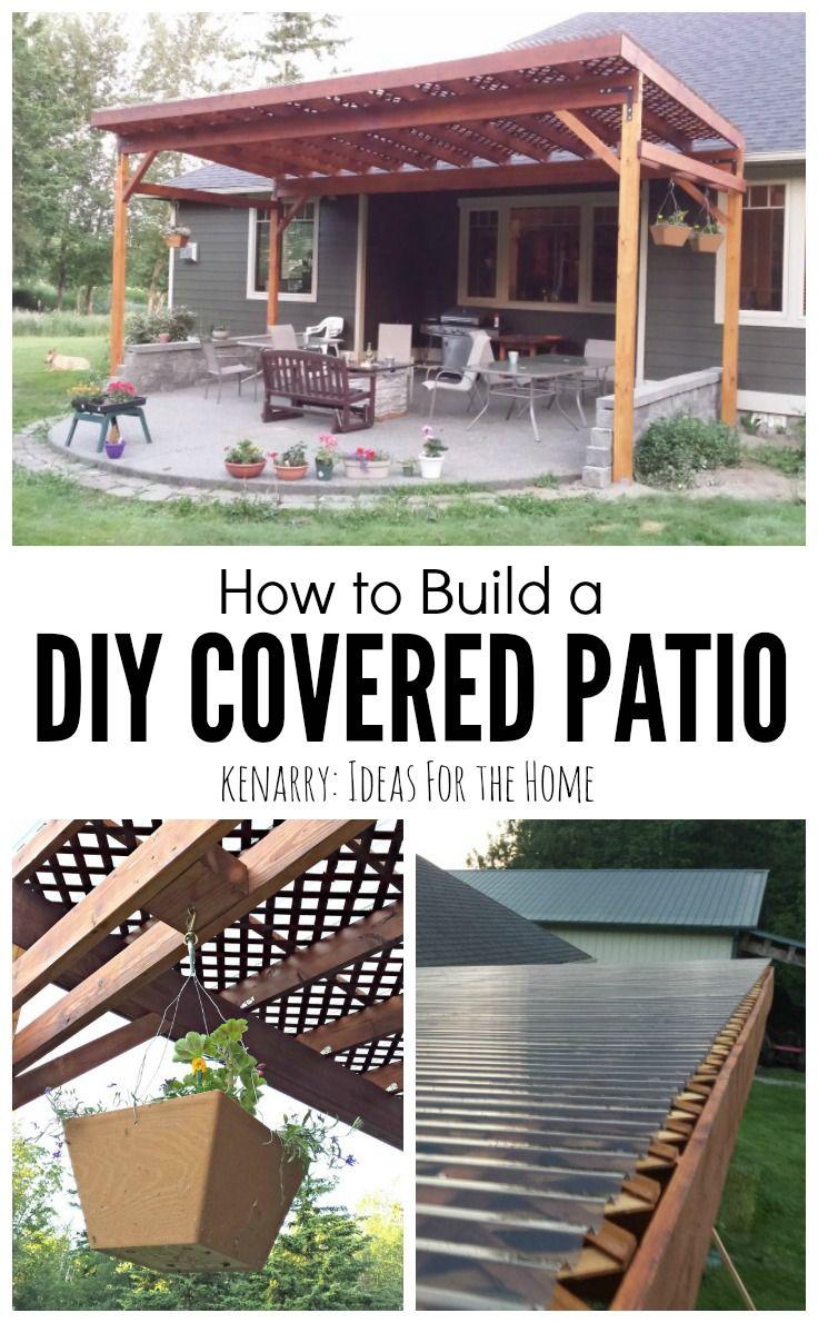 How To Build A Diy Covered Patio Diy Patio Cover Backyard Patio Backyard
