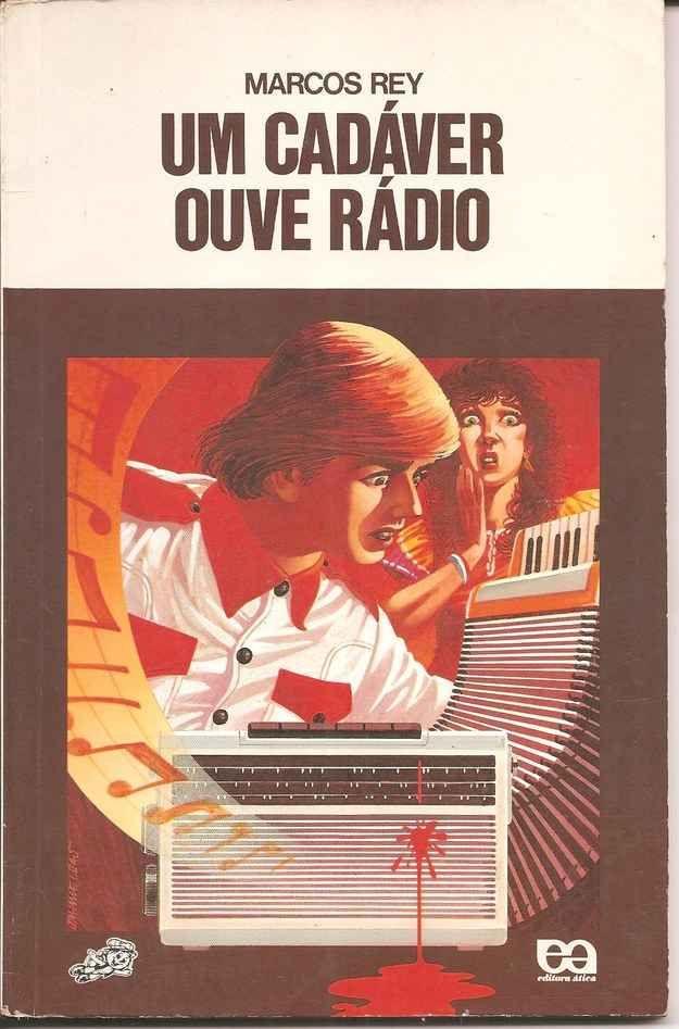 Um Cadáver Ouve Rádio, Marcos Rey