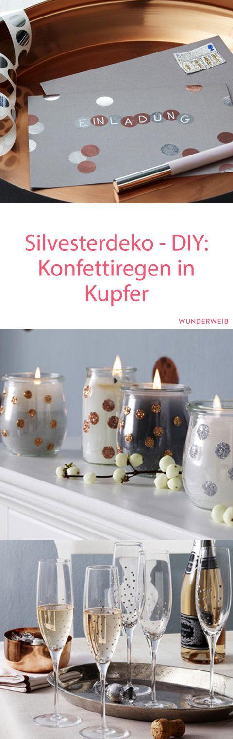 Konfettiregen: Silvesterdeko In Kupfer Selber Machen | Silvester ♥ |  Pinterest | Happy New Year, DIY And Happy New