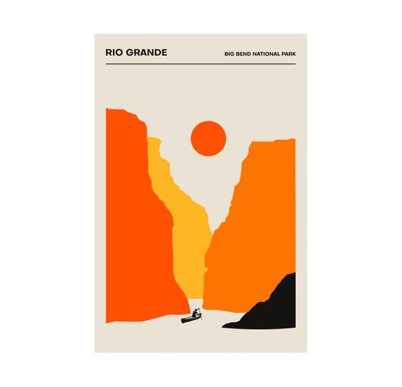 The Rio Grande Big Bend National Park Poster Minimalist Print Printed Poster Geometric Big Bend National Park National Park Posters Posters And Prints