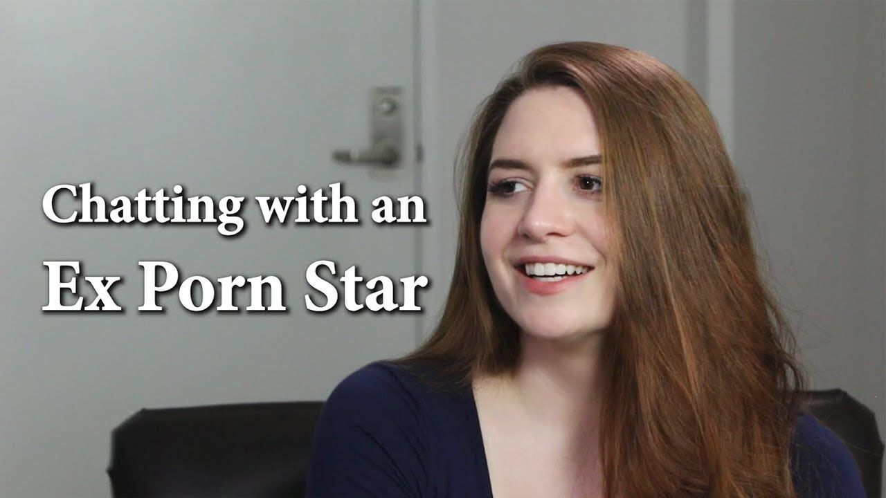 Adult Film Porno chatting with an ex adult film star - youtube | adult film