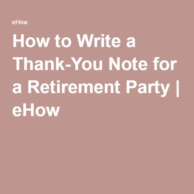 How To Write A Thank You Note For Retirement Party