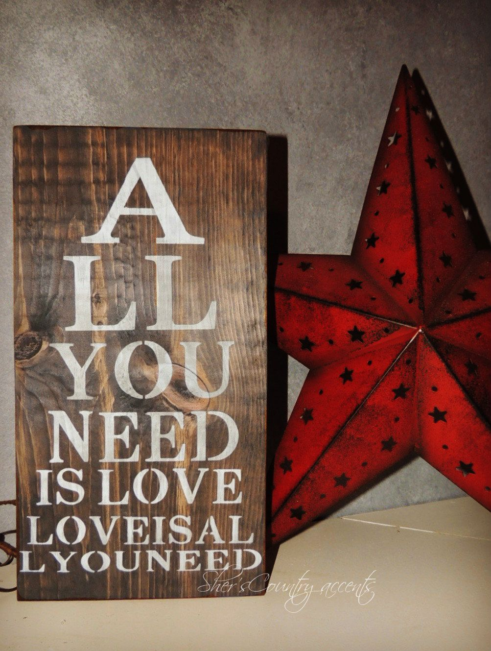 handmade*sign All You Nee... stainedfinish primitive
