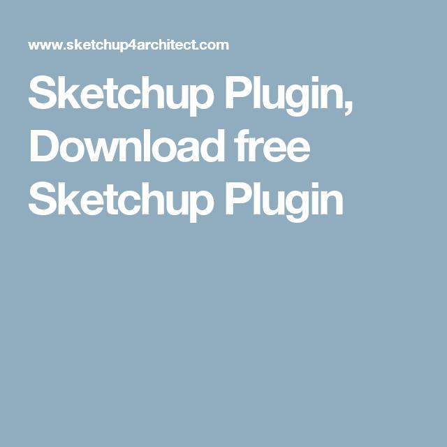 Sketchup Plugin, Download free Sketchup Plugin | Education