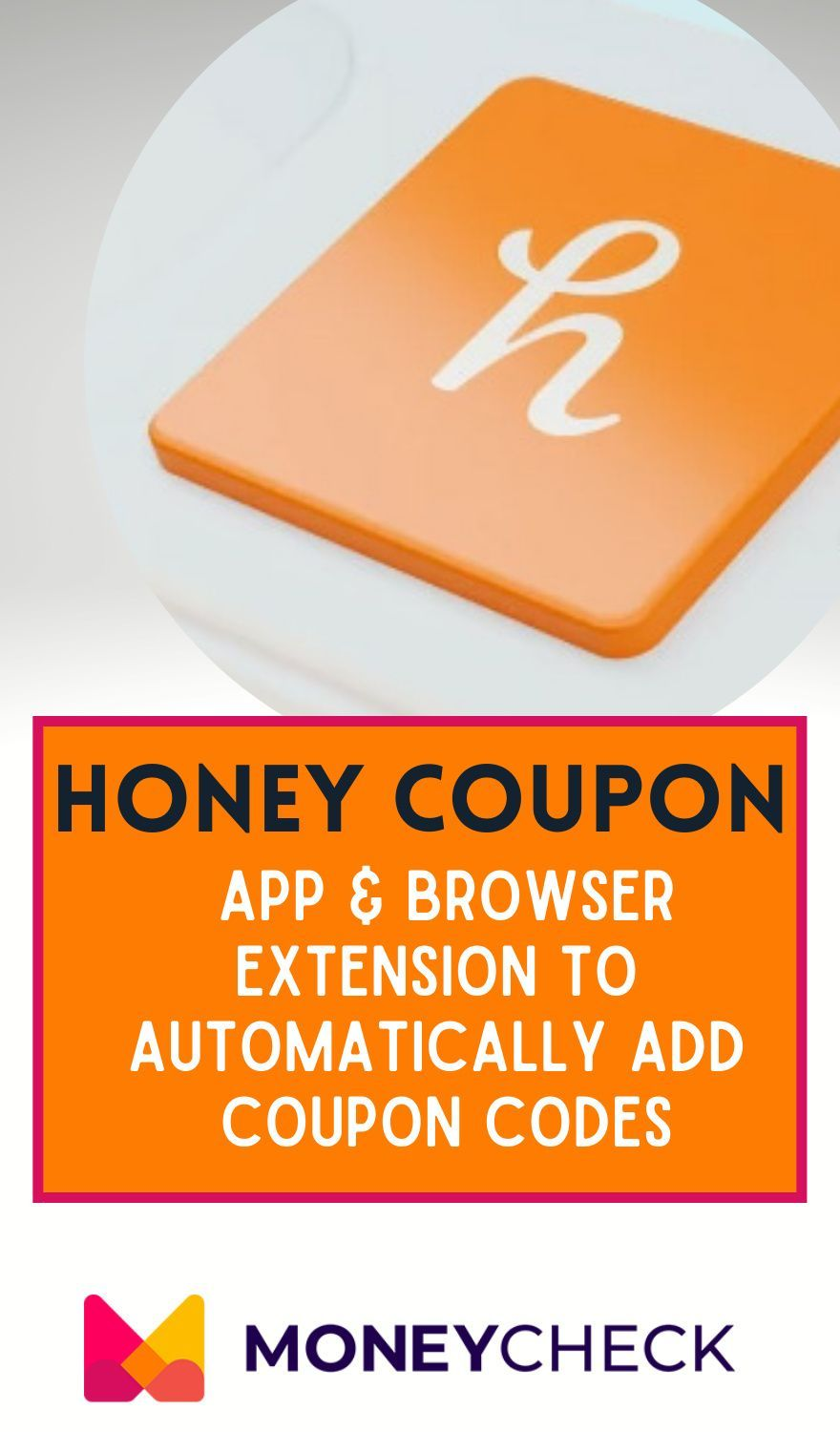Honey Coupon Review App Browser Extension To Automatically Add Coupon Codes In 2020 Honey Coupon Coupon Apps Money Saving Plan
