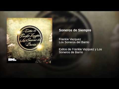 """""""Soneros de Siempre""""  - LOS SONEROS DEL BARRIO"""