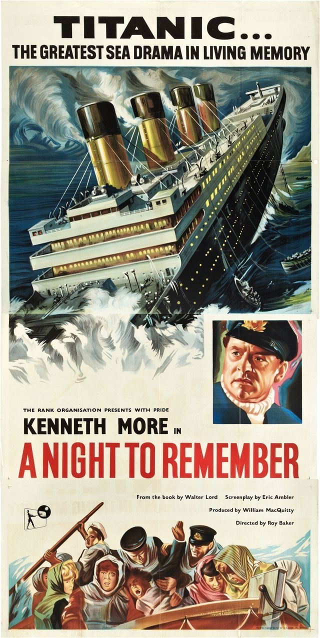 A Night To Remember Remember Movie Classic Movie Posters Old Movie Posters