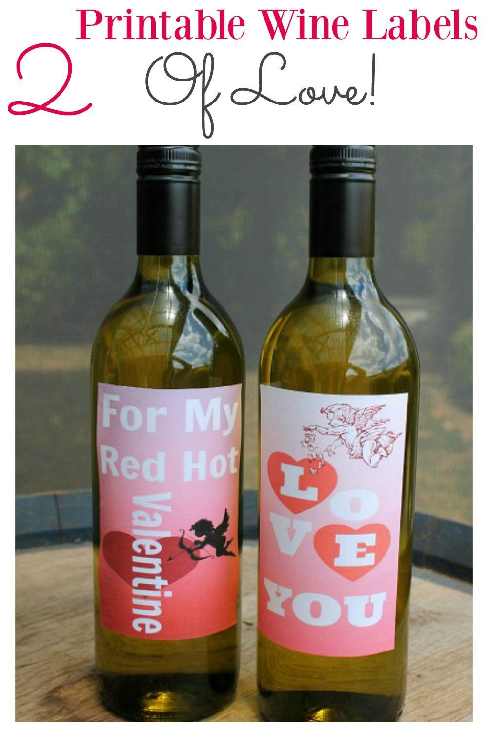 Printable Valentine Wine Labels Your Man Will Absolutely