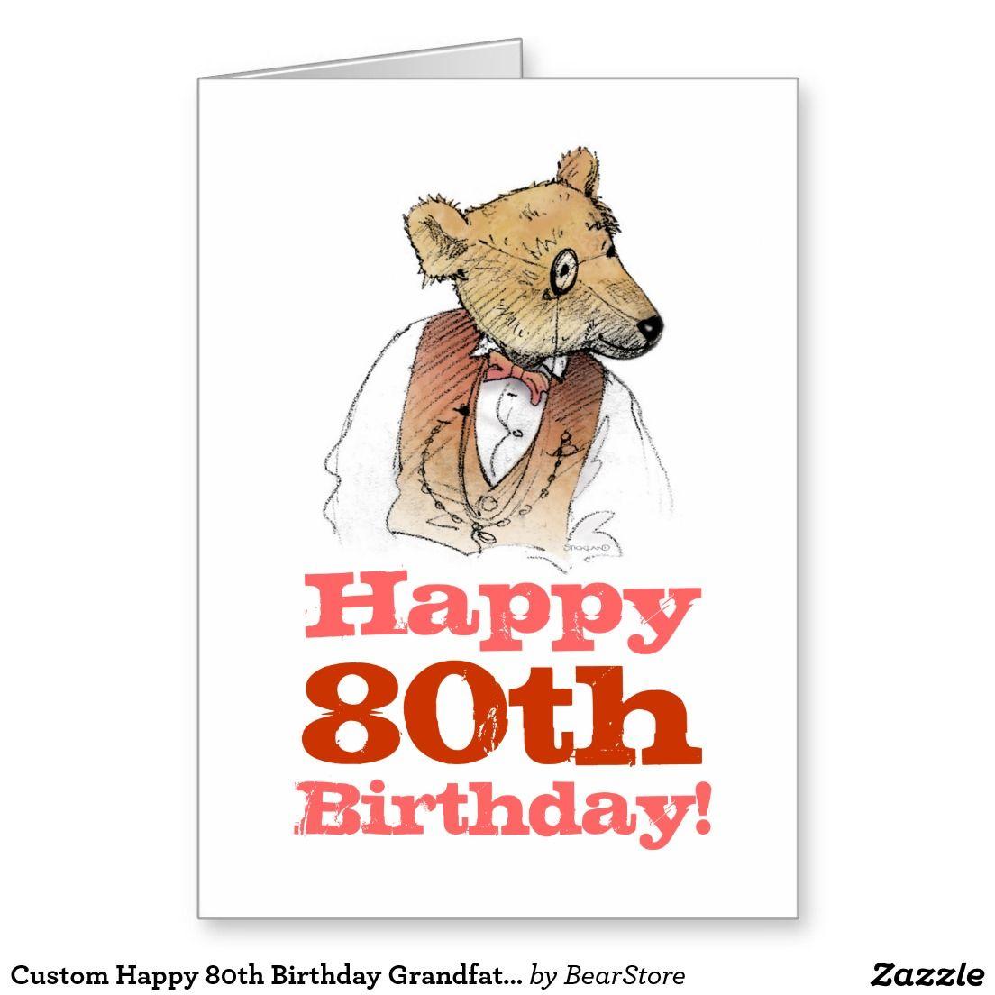 Custom happy 80th birthday grandfather bear greeting card