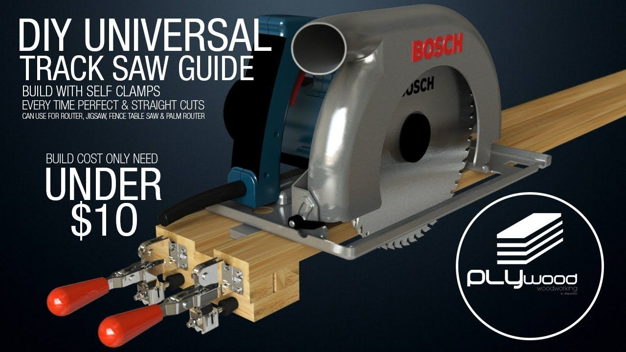 Diy Universal Track Saw Guide With Self Clamps Circular Saw Jigsaw Router Guide Youtube Circular Saw Best Circular Saw Circular Saw Jig