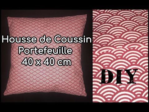 coudre une housse de coussin tuto couture diy youtube tuto couture diy e mercerie by viny. Black Bedroom Furniture Sets. Home Design Ideas