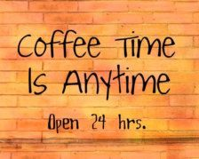 coffee time is anytime.