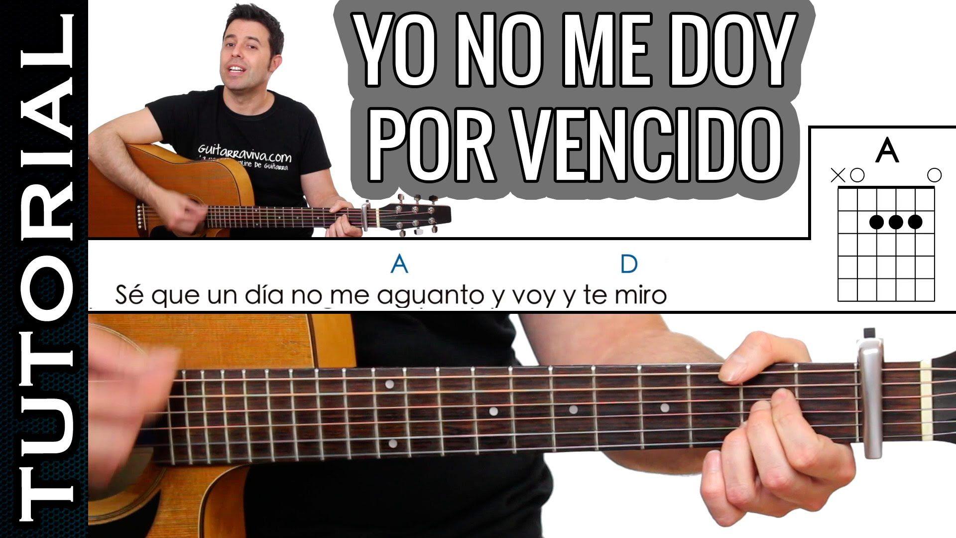 Como Tocar Yo No Me Doy Por Vencido En Guitarra Acústica Fácil Guitarra Acustica Guitarras Canciones De Guitarra
