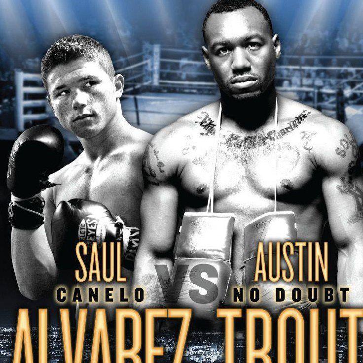 Don T Forget Canelo Alvarez Vs Austin No Doubt Trout Showtime Championship Boxing Event Tonight April 20th Ca Team Usa Martial Artist Harlem Globetrotters
