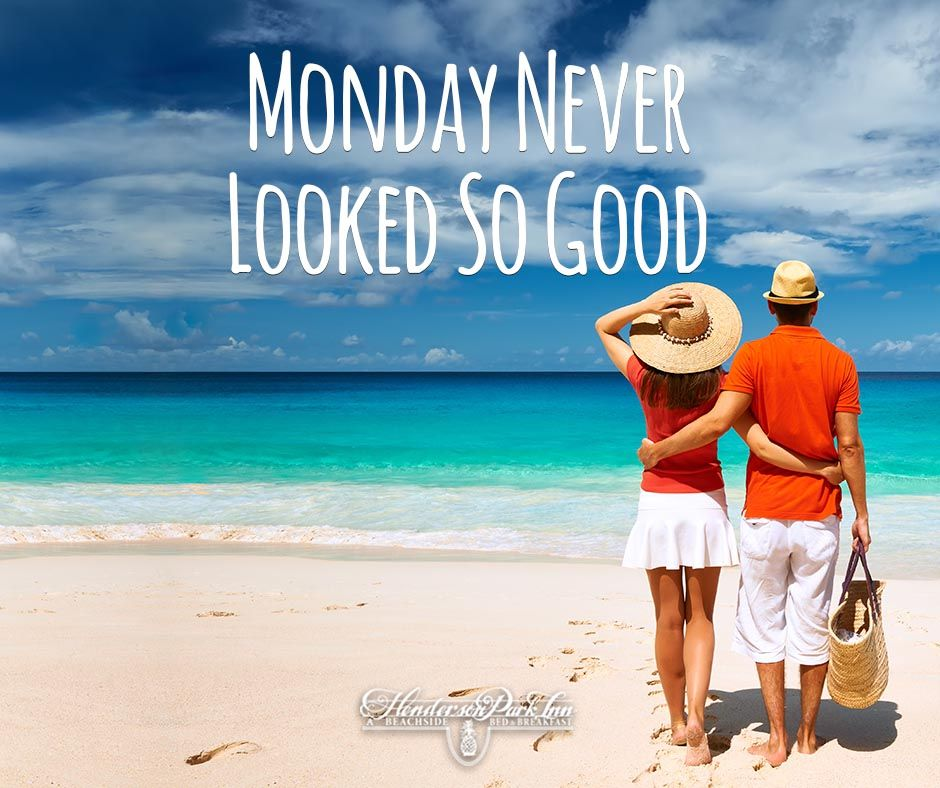 Monday never looked so good!