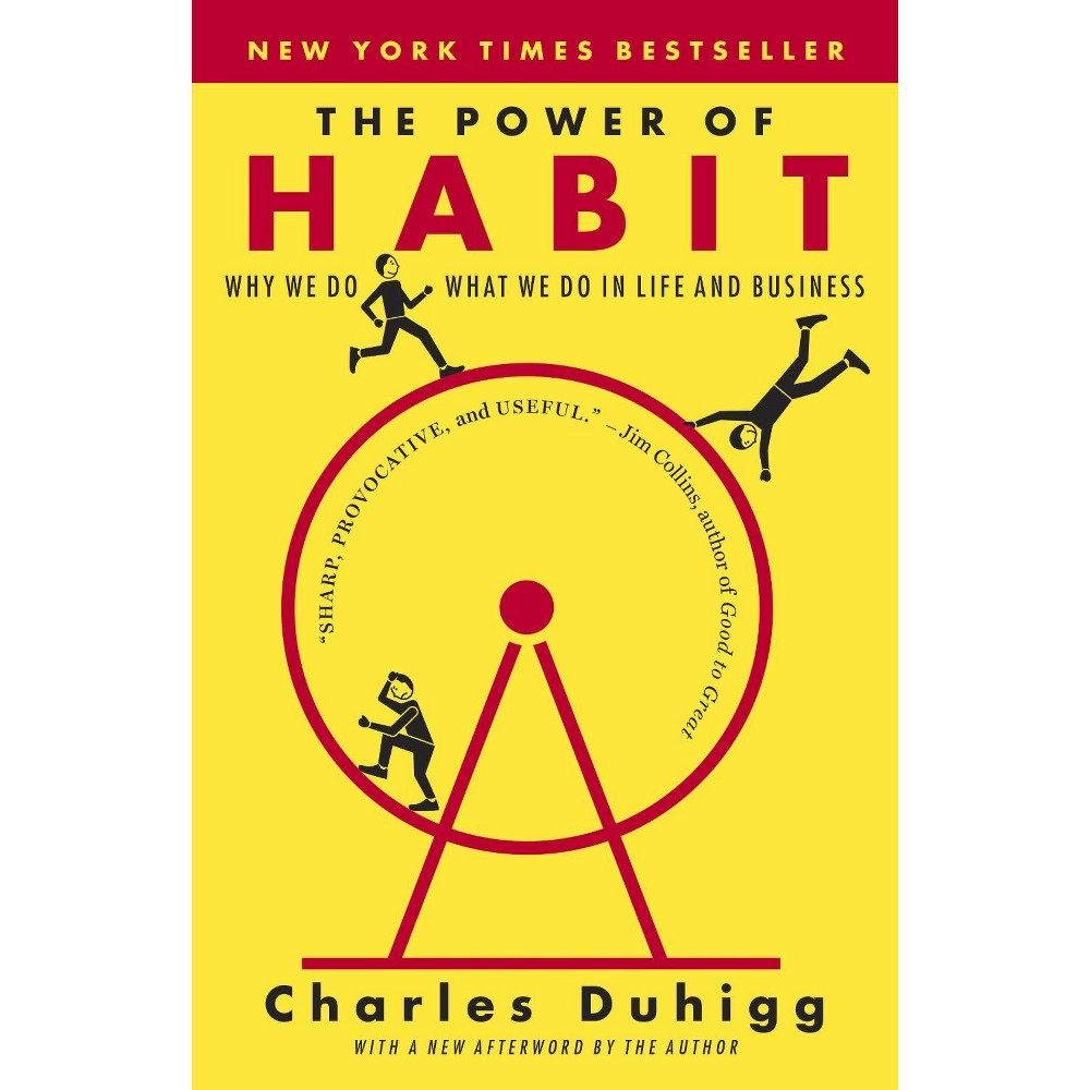 The Power of Habit (Reprint) (Paperback) by Charles Duhigg