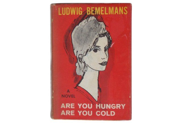 Bemelmans's Are  You Hungry Are You Cold