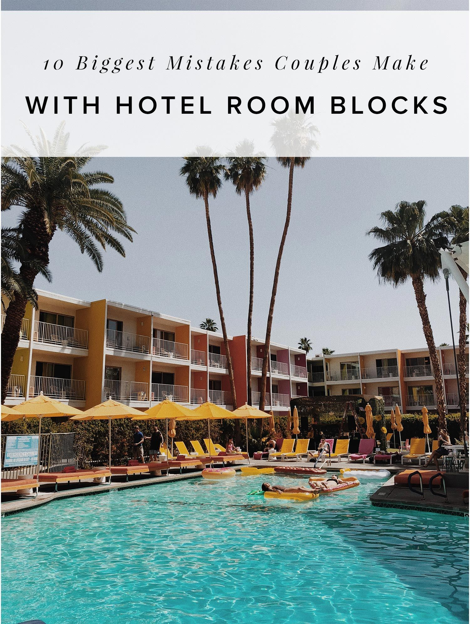 10 Biggest Mistakes Couples Make with Hotel Room Blocks and