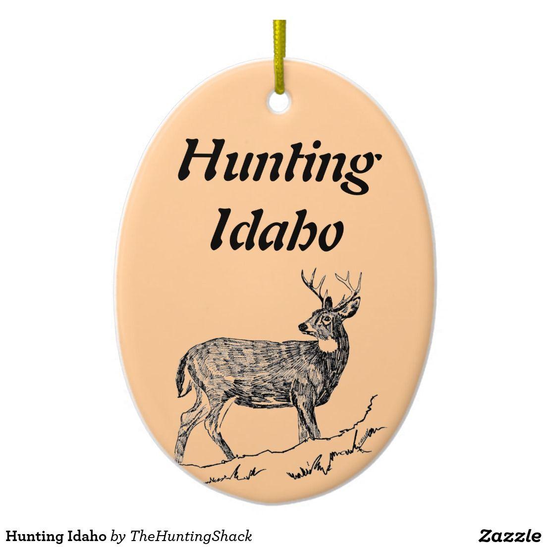 Hunting Idaho Ceramic Ornament