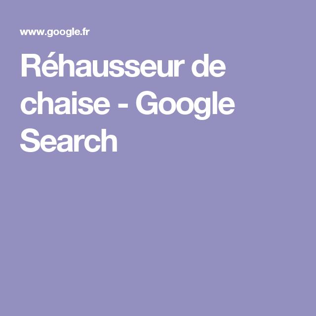 Réhausseur de chaise - Google Search