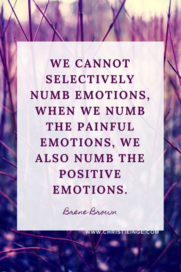 How & Why To Feel Your Feelings Brene brown quotes