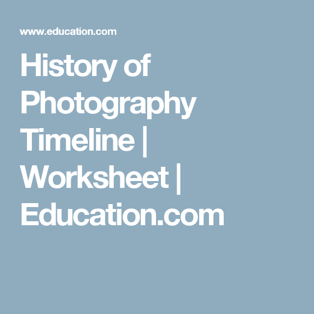 History Of Photography Timeline Photography Lessons Photography
