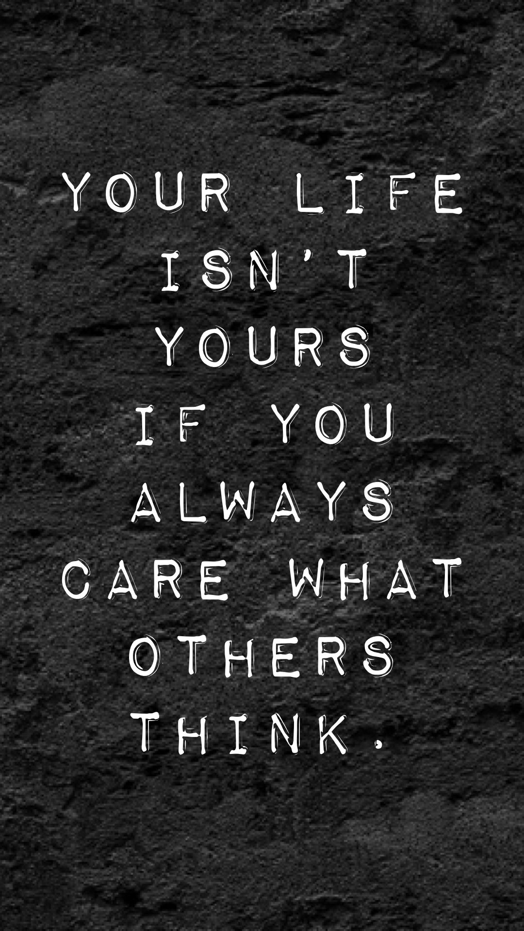 Phone wallpaper, phone background, quotes to live by, free phone wallpapers, free iPhone wallpapers