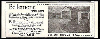 Bellemont Motor Hotel Ad Baton Rouge Louisiana AC 1953