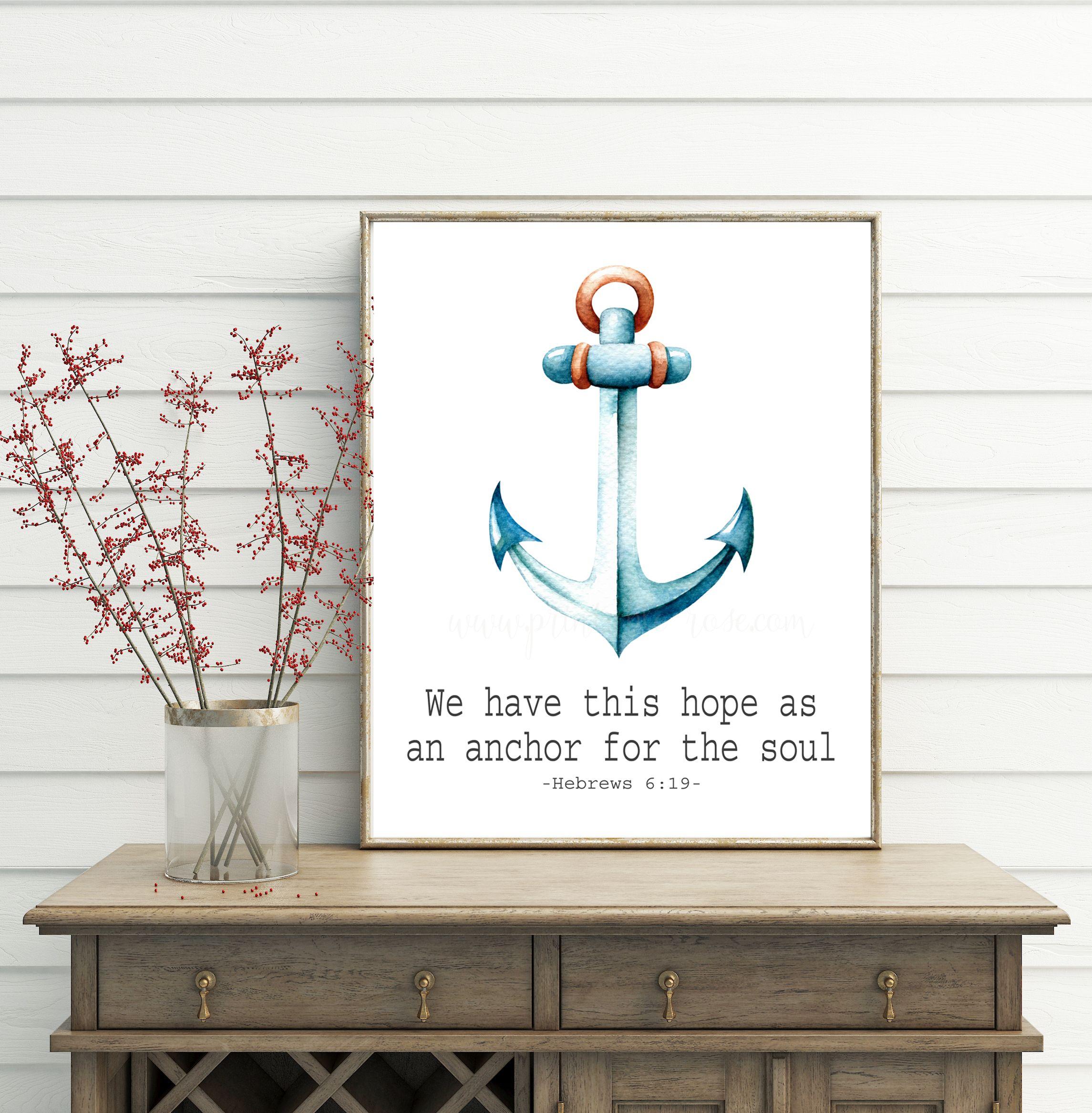 Hebrews 6 19 Beach Decor Bible Verse Wall Art Inspirational Printable Anchor Wall Decor Bible Verse Wall Art Anchor Wall Decor Nautical Decor Living Room