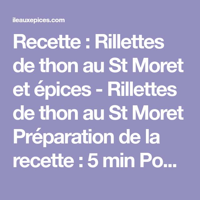 Recette : Rillettes de thon au St Moret et épices – L'île aux épices